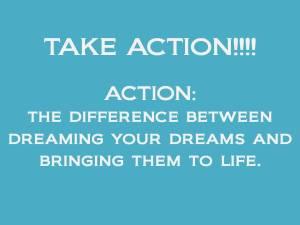 TAKE ACTION!!!!